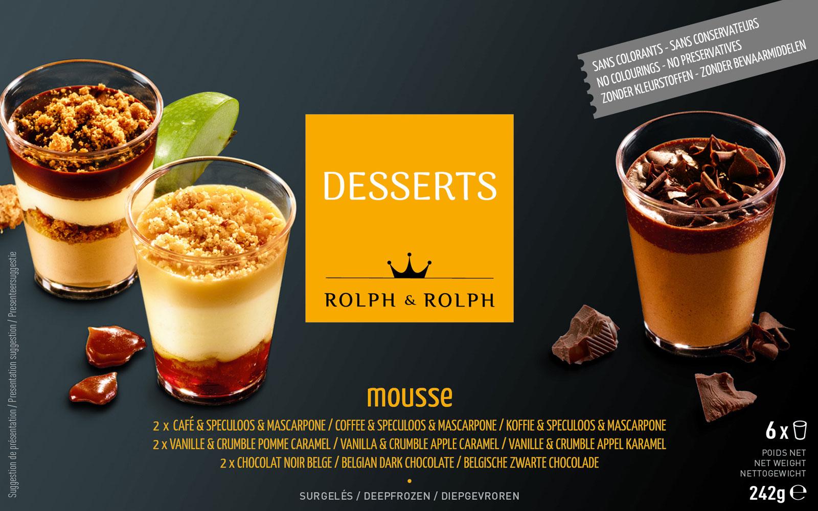 rolph&rolph mousse dessert